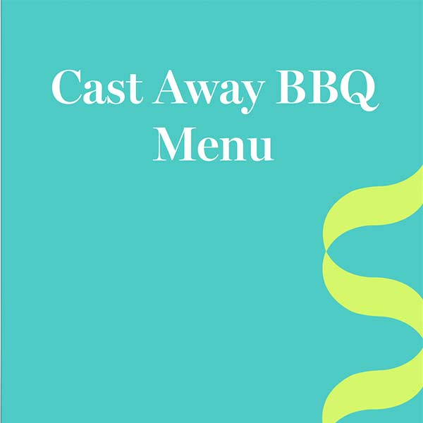 Cast Away BBQ Menu